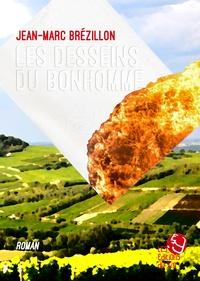 Jean-Marc Brezillon - Les desseins du bonhomme.