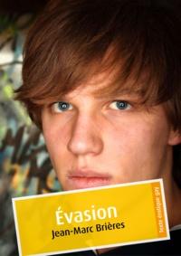 Jean-Marc Brières - Évasion (érotique gay).