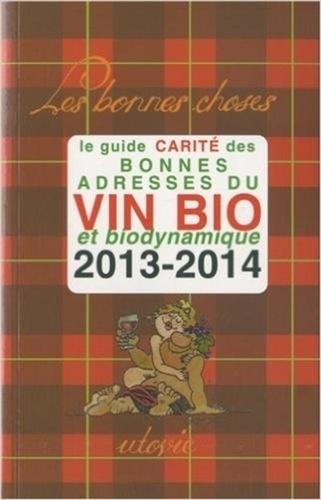guide carit u00e9 des bonnes adresses du vin bio et    de jean