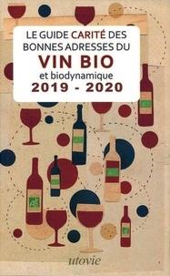 Jean-Marc Carité et Lilas Carité - Les bonnes adresses de Vin Bio et biodynamique - Le Guide Carité.