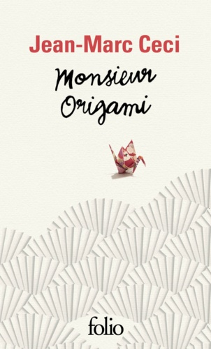 Jean-Marc Ceci - Monsieur Origami.