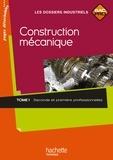 Jean-Marc Célarier et Calogero Minacori - Construction mécanique Bac Pro 2e et 1e professionnelles - Tome 1.