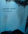 Jean-Marc Cerino - Le grain des jours.