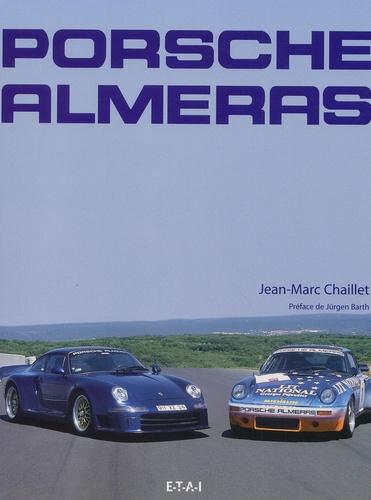 Jean-Marc Chaillet - Porsche Alméras.