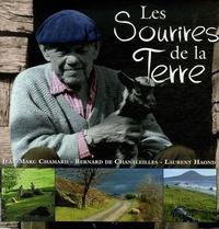 Jean-Marc Chamard et Bernard de Chanaleilles - Les Sourires de la Terre.