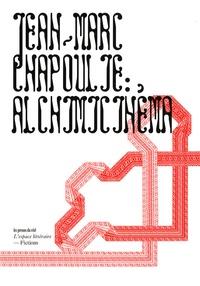 Jean-Marc Chapoulie - Alchimicinéma - Enquête sur une image invisible.