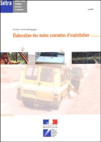 Jean-Marc Chauvin - Elaboration des mains courantes d'exploitation - Guide méthodologique.
