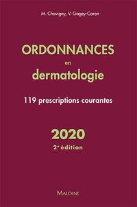 Jean-Marc Chavigny - Ordonnances en dermatologie - 119 prescriptions courantes.