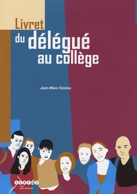 Jean-Marc Cimino - Livret du délégué au collège.