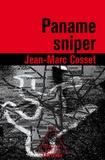 Jean-Marc Cosset - Paname sniper.