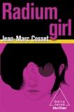 Jean-Marc Cosset - Radium girl.
