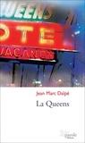 Jean Marc Dalpé - La Queens.