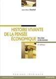 Jean-Marc Daniel - Histoire vivante de la pensée économique - Des crises et des hommes.