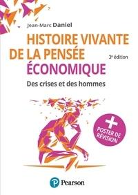 Jean-Marc Daniel - Histoire vivante de la pensée économique - Des crises et des hommes + Poster de révision.