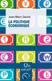 Jean-Marc Daniel - La politique économique.
