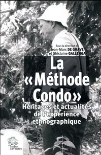 """Jean-Marc de Grave et Ghislaine Gallenga - La """"Méthode Condo"""" - Héritages et actualités de l'expérience ethnographique."""