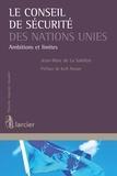 Jean-Marc de la Sablière et Kofi Annan - Le Conseil de sécurité des Nations Unies - Ambitions et limites.
