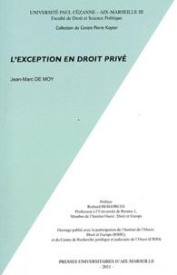 Jean-Marc de Moy - L'exception en droit privé.