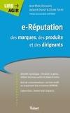 Jean-Marc Décaudin et Jacques Digout - E-Réputation des marques, des produits et des dirigeants.