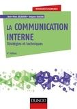 Jean-Marc Décaudin et Jacques Igalens - La communication interne - 4e éd. - Stratégies et techniques.