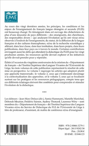 20 ans de FLES : faits et gestes de la didactique du français langue étrangère et seconde de 1995 à 2015. Volume 1, Transversalités