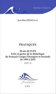 20 ans de FLES : faits et gestes de la didactique du français langue étrangère et seconde de 1995 à 2015- Volume 3, Pratiques - Jean-Marc Defays | Showmesound.org