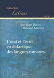 Jean-Marc Defays et Deborah Meunier - L´oral et l´écrit en didactique des langues romanes.