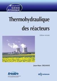 Jean-Marc Delhaye - Thermohydraulique des réacteurs.