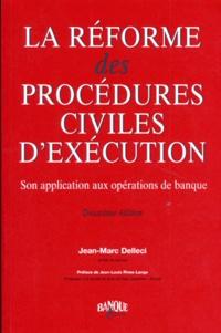 LA REFORME DES PROCEDURES CIVILES DEXECUTION. Son application aux opérations de banque, 2ème édition.pdf