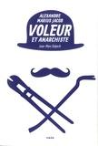 Jean-Marc Delpech - Voleur et anarchiste - Alexandre Marius Jacob.