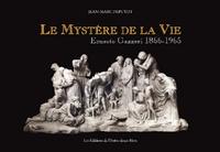 Jean-Marc Depuydt - Le mystère de la vie - Ernesto Gazzeri 1866-1965.