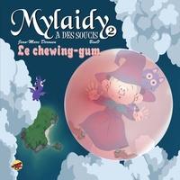 Jean-Marc Derouen et  Beno - Mylaidy a des soucis Tome 2 : Le chewing-gum.