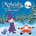 Jean-Marc Derouen et  Beno - Mylaidy a des soucis Tome 4 : Le père Noël.