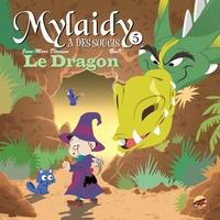 Jean-Marc Derouen et  Beno - Mylaidy a des soucis Tome 5 : Le dragon.