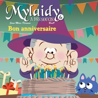 Jean-Marc Derouen et  Beno - Mylaidy a des soucis Tome 6 : Bon anniversaire.