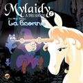 Jean-Marc Derouen et  Beno - Mylaidy a des soucis Tome 7 : La licorne.