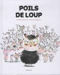 Jean-Marc Derouen et Maurèen Poignonec - Poils de loup.