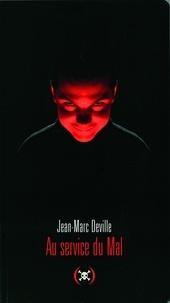 Jean-Marc Deville - Au service du Mal.