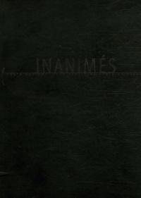 Jean-Marc Dimanche et Oreste Zevola - Inanimés.