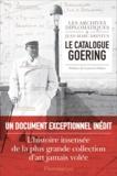 Jean-Marc Dreyfus et  Les Archives diplomatiques - Le catalogue Goering.