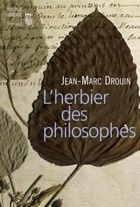 Jean-Marc Drouin - L'herbier des philosophes.