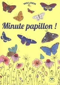 Jean-Marc Dubray - Minute papillon !.