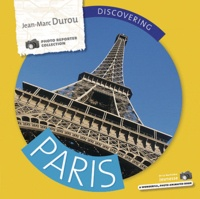 Jean-Marc Durou - Discovering Paris.