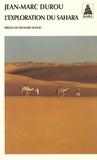 Jean-Marc Durou - L'exploration du Sahara.