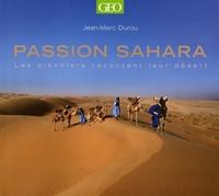 Passion Sahara - Les pionniers racontent leur désert.pdf