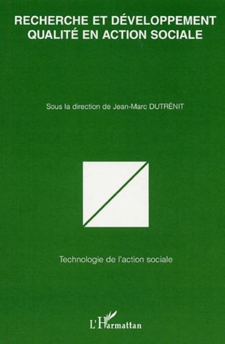 Jean-Marc Dutrenit et Maryse Bresson - Recherche et développement qualité en action sociale - Actes des colloques organisés par le Réseau Qualité Sociale septembre 2002-Octobre 2003 Université Lille 3.