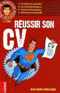 Jean-Marc Engelhard - Réussir son CV.