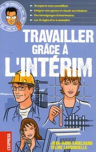 Jean-Marc Engelhard et Céline Lacourcelle - Travailler grâce à l'intérim.