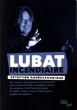 Jean-Marc Faure et Bernard Lubat - Lubat incendiaire - Entretien avec Jean-Marc Faure.