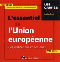 Jean-Marc Favret - L'essentiel de l'Union européenne - Ses institutions et son droit.